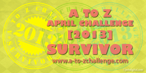 2013 A to Z Challenge Survivor