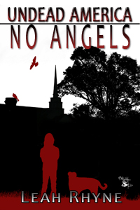 Undead America: No Angels