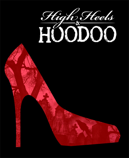 High Heels & Hoodoo movie poster
